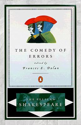 The Comedy of Errors By Shakespeare, William/ Dolan, Frances E. (EDT)